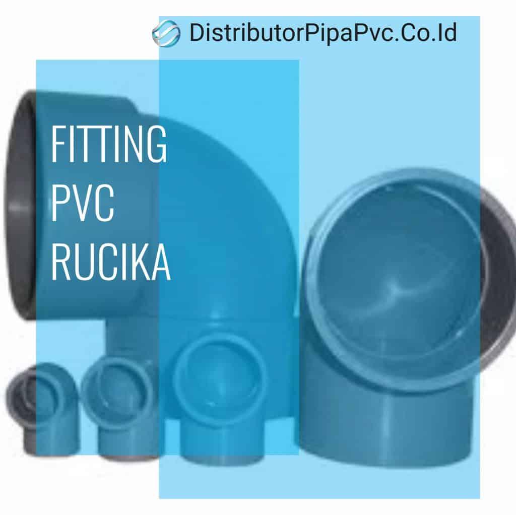 Distributor Fitting Rucika, Distributor Fitting Pvc Rucika Di Bandung